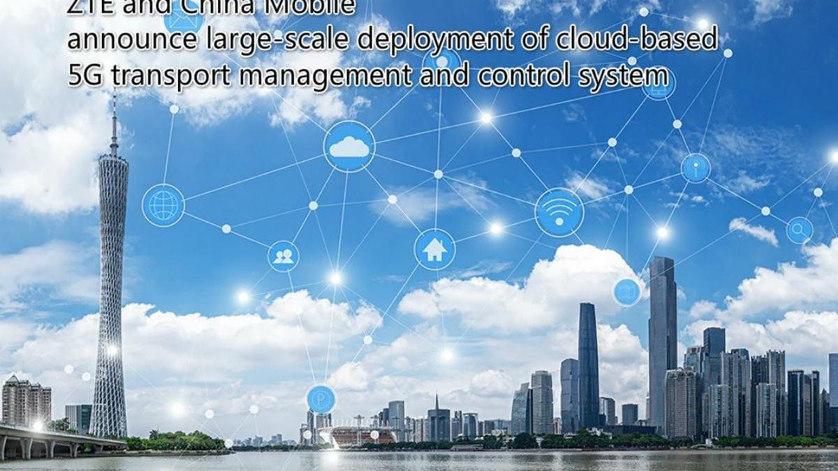 30万台のネット装置を一元管理、中国移動とZTEがクラウドAIベースの5G管理システムを大規模展開